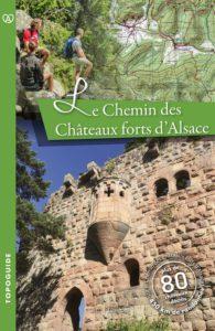 livre le chemin des châteaux forts d'Alsace