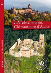livre sur les balades autour des châteaux forts d'Alsace